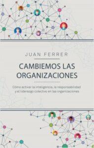 Cambiemos las organizaciones de Juan Ferrer