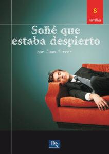 Soñé que estaba despierto de Juan Ferrer